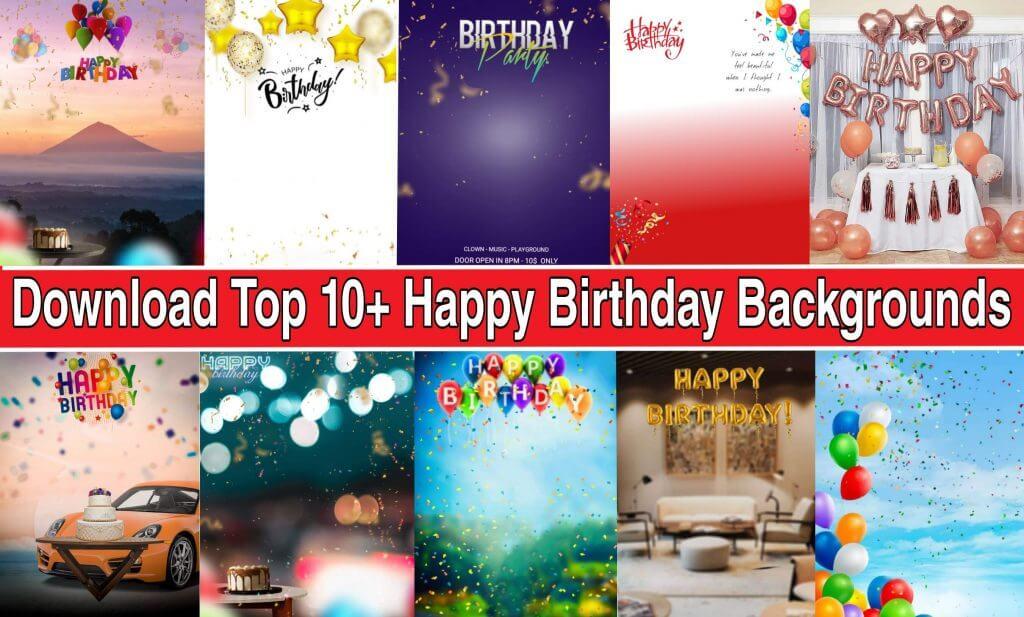 Top 10+ Happy Birthday Background